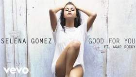 Selena Gomez x AAP Rocky - Good For You